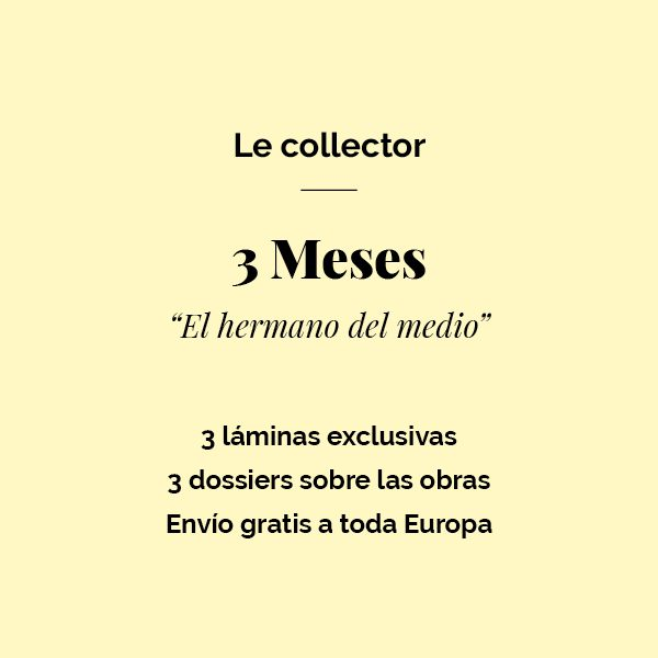 3 Meses - Le Collector Regalo
